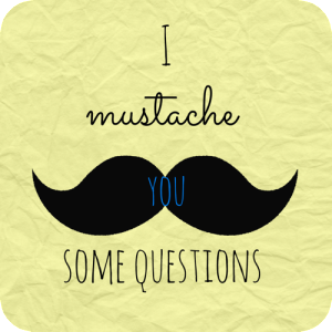 mustache-questions